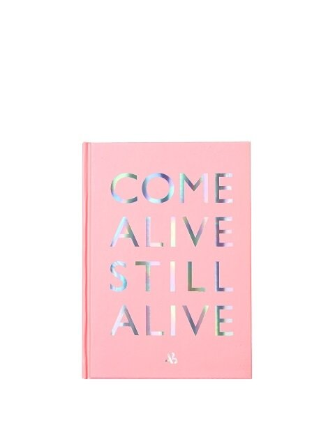COME ALIVE STILL ALIVE Note aaa051u(Pink)