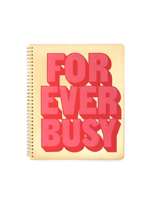 ROUGH DRAFT LARGE NOTEBOOK - FOREVER BUSY (노트)